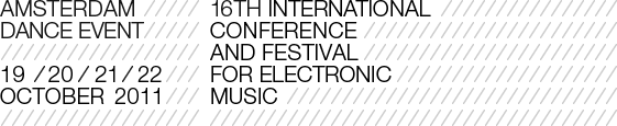 Amsterdam Dance Event - 19, 20, 21, 22 October 2011 - 16th international conference and festival for electronic music